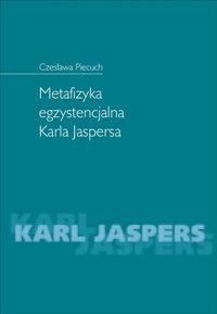Metafizyka egzystencjalna Karla Jaspersa